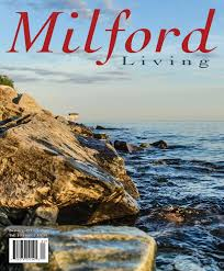 Milford Pumpkin Fest Schedule by Milford Living Summer 2016 By Red Mat Publishing Issuu