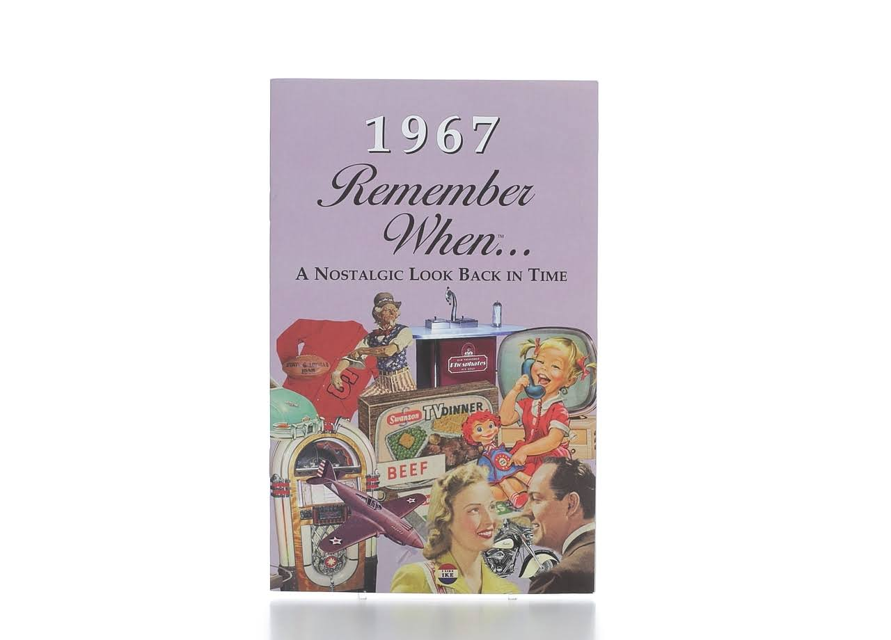 1962 Remember When... A Nostalgic Look Back in Time - Seek Publishing