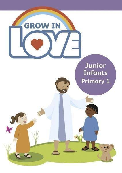 Grow in Love 1 - Junior Infants
