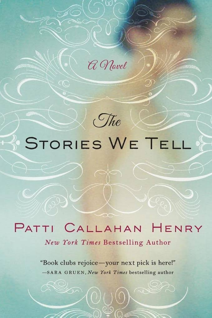 The Stories We Tell: A Novel [Book]