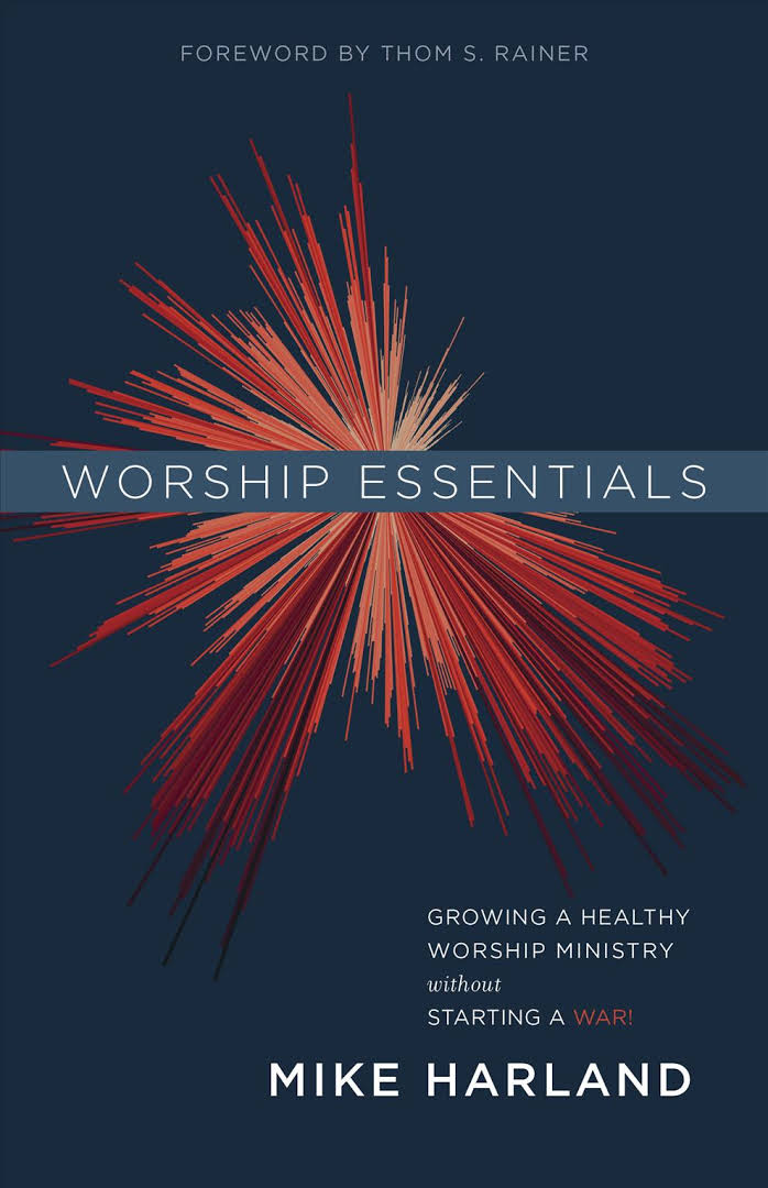 Image result for Mike Harland Worship Essentials
