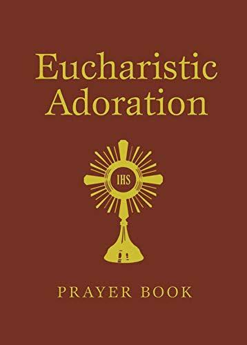 Eucharistic Adoration (Pb) [Book]
