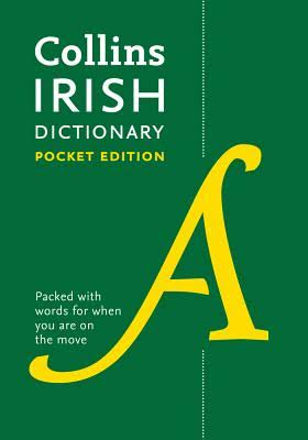 Collins Irish Pocket Dictionary by Collins Dictionaries
