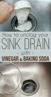 Natural Remedy For Clogged Bathroom Drain by Best 25 Unclogging Sink Ideas On Pinterest Unclog Sink Diy