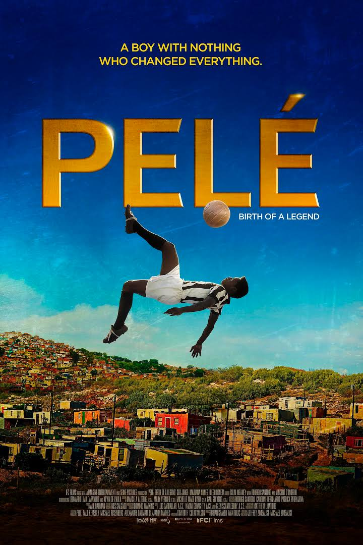 Pelé: Birth of a Legend-Pelé: Birth of a Legend