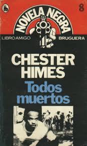 Todos muertos – Chester Himes
