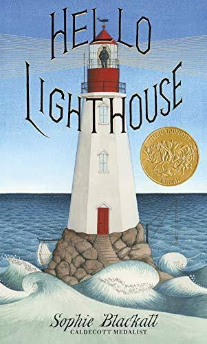 Hello Lighthouse - Sophie Blackall