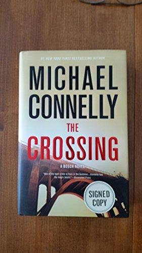 Michael Connelly: The Crossing [Book]