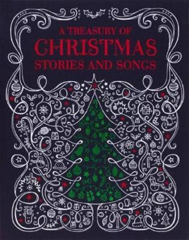 A Treasury of Christmas Stories and Songs - Cottage Door Press