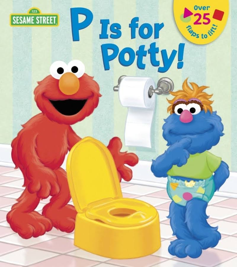P is for Potty: Sesame Street Book