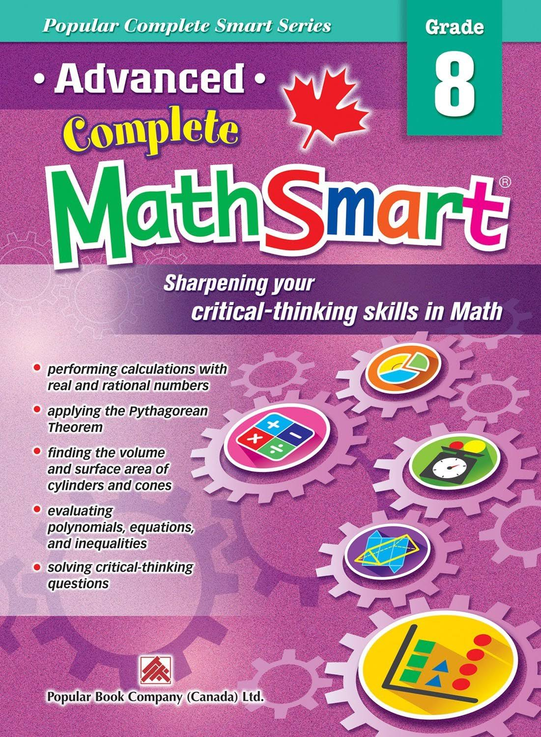 Popular Complete Smart Series: Advanced Complete MathSmart Grade 8 [Book]