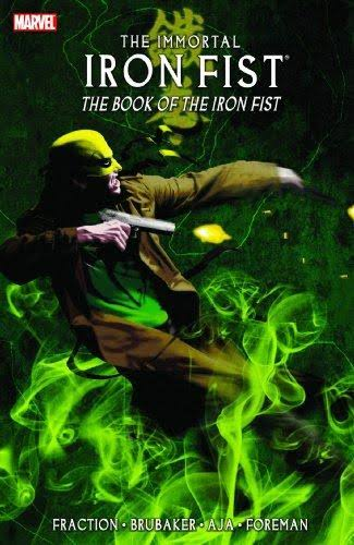 Immortal Iron Fist Volume 3: The Book of Iron Fist - Marvel