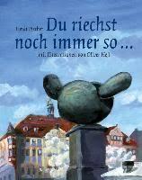 """Bildergebnis für Du riechst noch immer so…"""" von Heidi Fischer"""