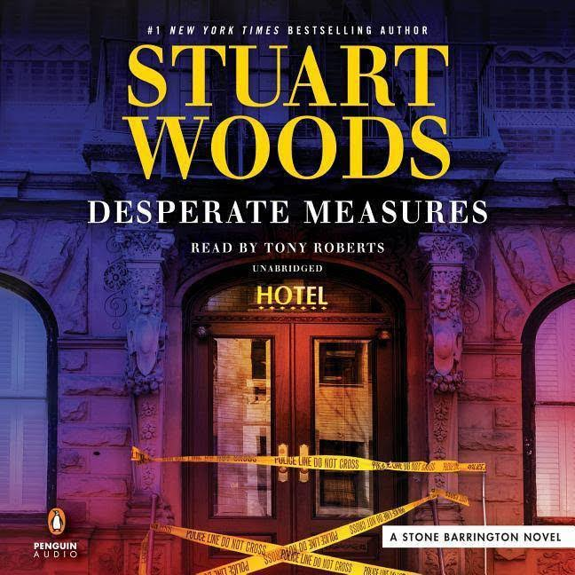 Desperate Measures - Stuart Woods