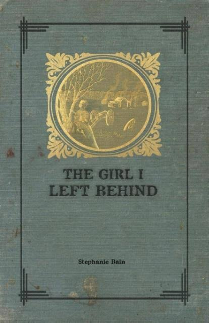 The Girl I Left Behind [Book]