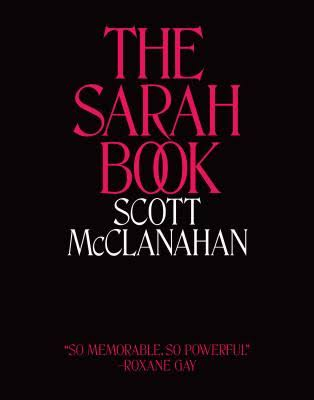The Sarah Book - Scott McClanahan