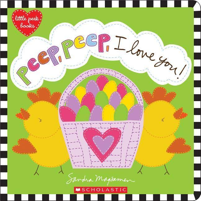 Peep Peep I Love You - Sandra Magsamen